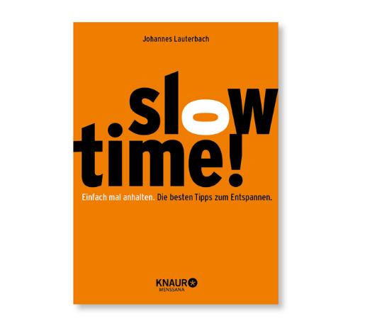 Buch Slowtime für Entspannung im Homeoffice
